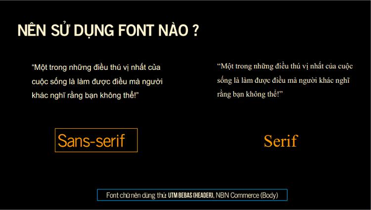 Font chữ phù hợp với thông điệp làm tăng độ nhất quán trong bố cục slide thuyết trình