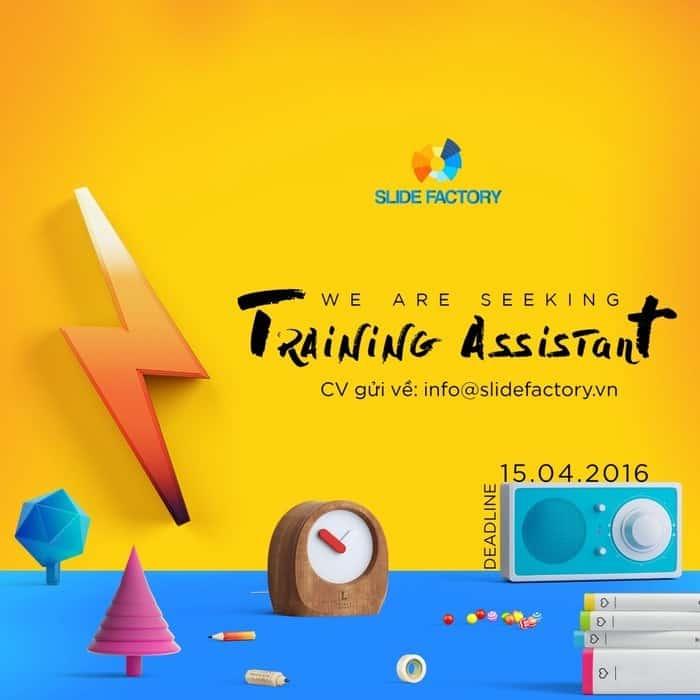 SLIDE FACTORY tuyển dụng vị trí Training Assistant - Trợ lý đào tạo