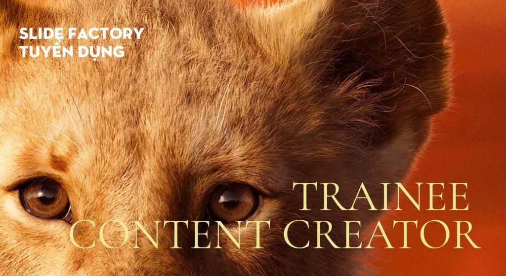 Trainee Content Creator 2019
