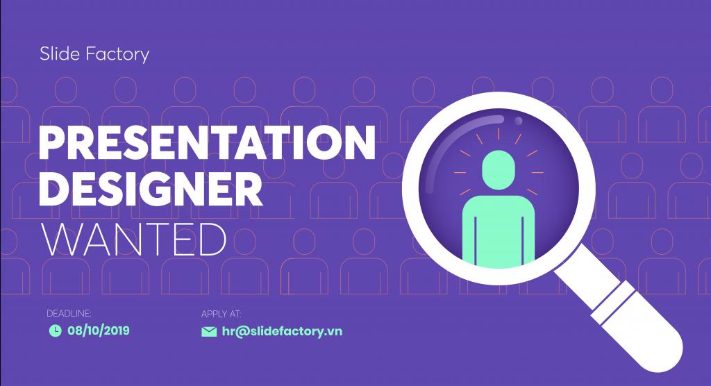SLIDE FACTORY tuyển dụng Presentation Designer