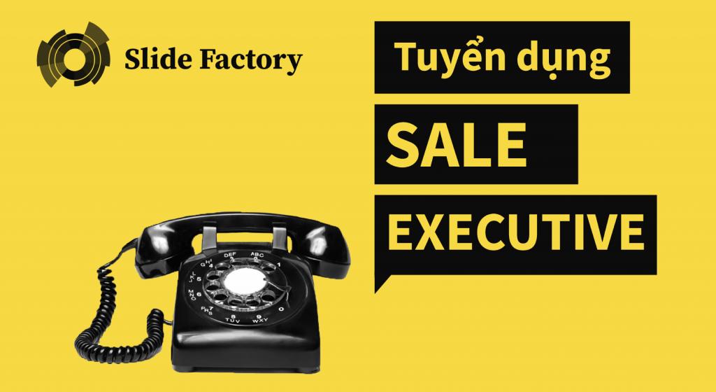 Tuyển dụng Sale Executive 2020