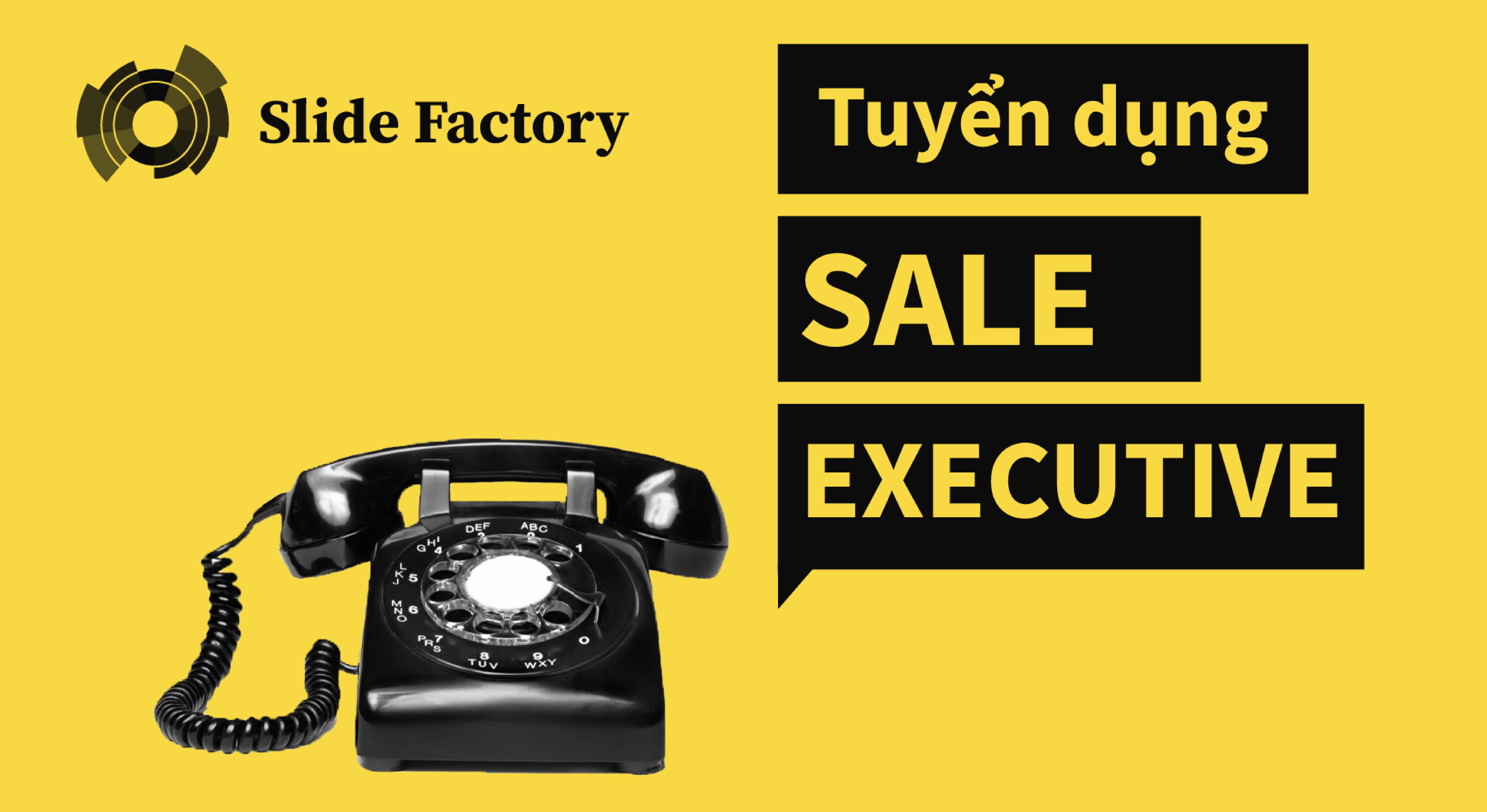 SLIDE FACTORY tuyển dụng Sale Executive