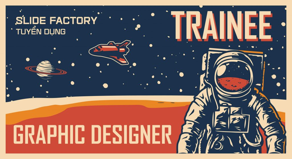 SLIDE FACTORY tuyển dụng Trainee Graphic Designer