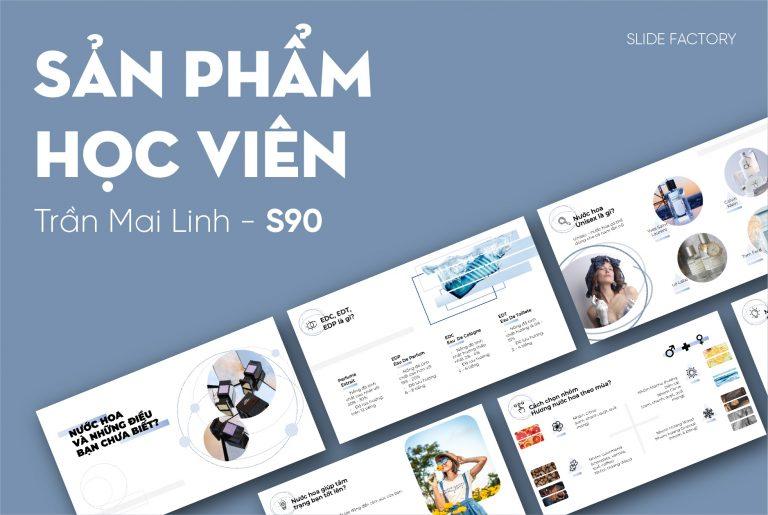 Trần Mai Linh – S90