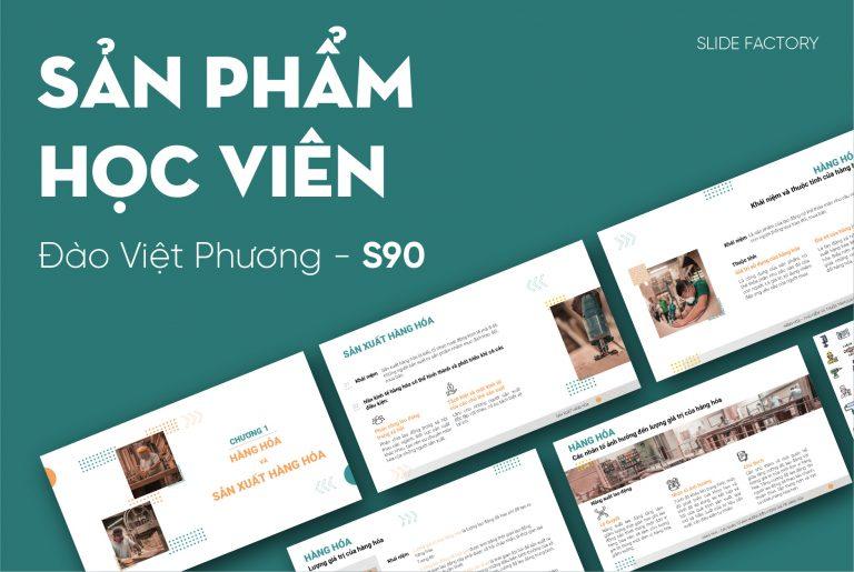 Đào Việt Phương – S90