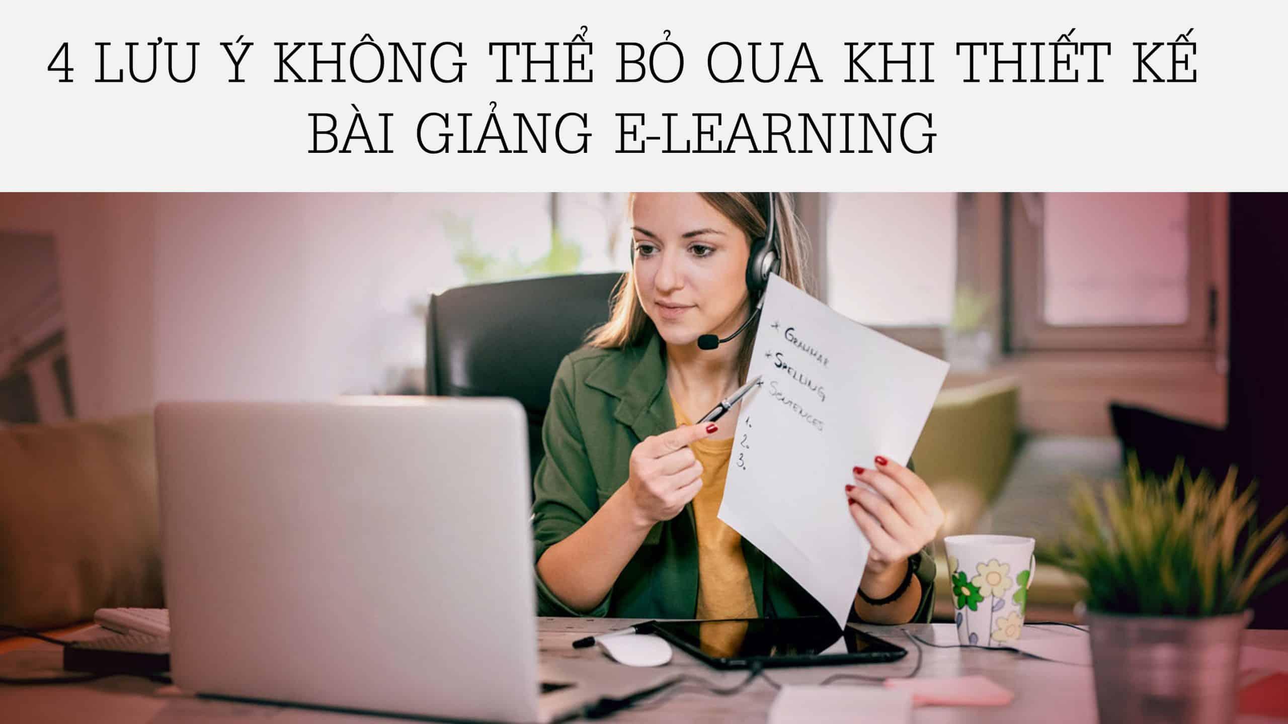 Thiết kế bài giảng E-learning - 4 lưu ý không thể bỏ qua