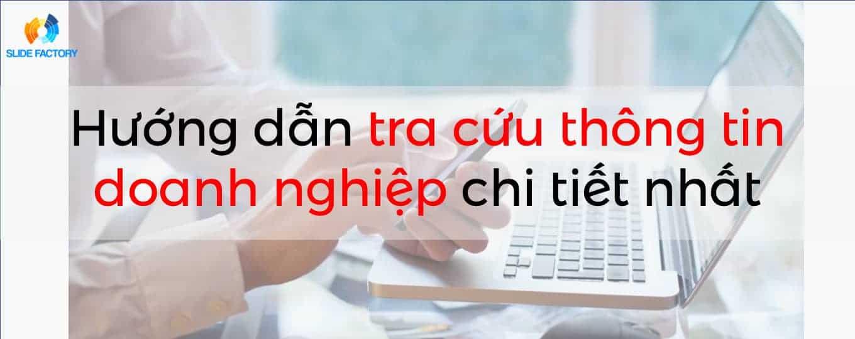 Hướng dẫn tra cứu thông tin doanh nghiệp đầy đủ, chi tiết và hiệu quả nhất