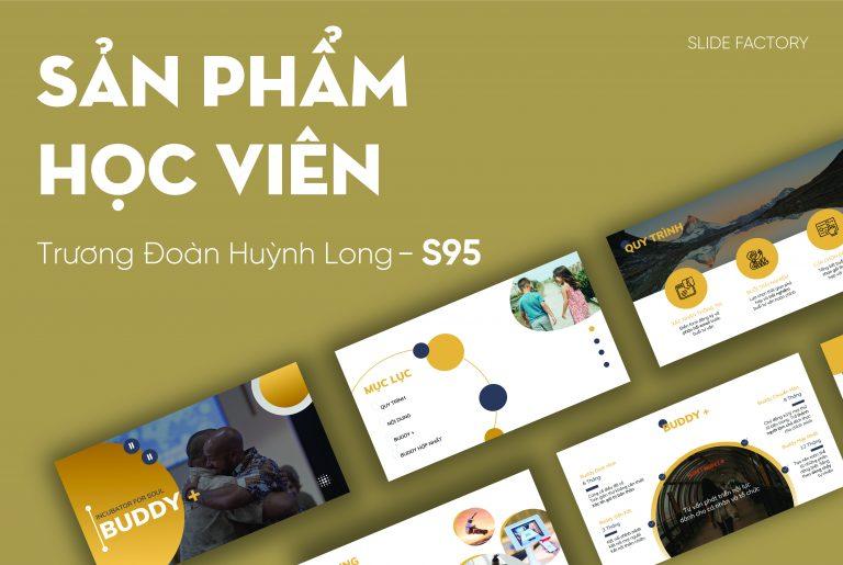 Huỳnh Long – S95