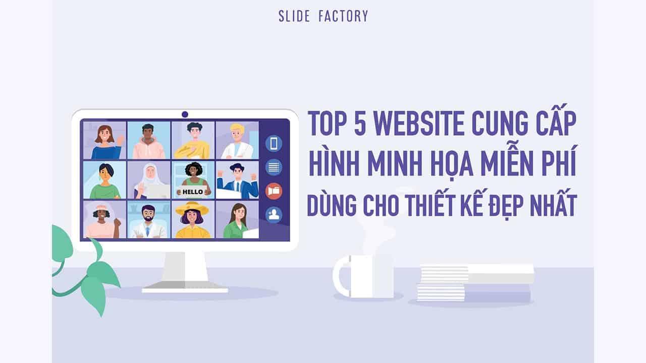 Top 5 website cung cấp hình minh hoạ miễn phí dùng cho thiết kế